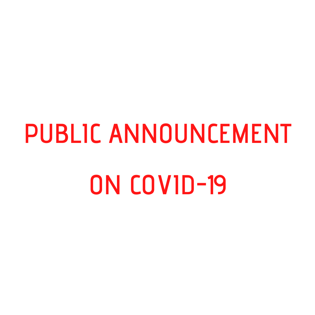 PUBLIC ANNOUNCEMENT ON COVID-19