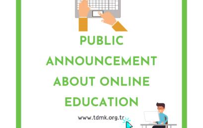 PUBLIC ANNOUNCEMENT ABOUT ONLINE EDUCATION